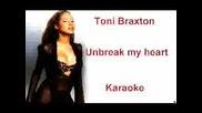 Toni Braxton - Unbreak My Heart samo instrumental