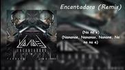 Yandel ft. Farruko, Zion y Lenox - Очарователна