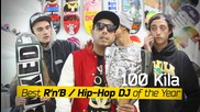 100 кила Best R'n'b/hip-hop Dj of the Year