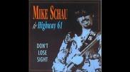 Mike Schau & Highway 61 - Tears Come Rollin'