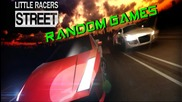 Random Games: Първо впечатление от Little Racer Street