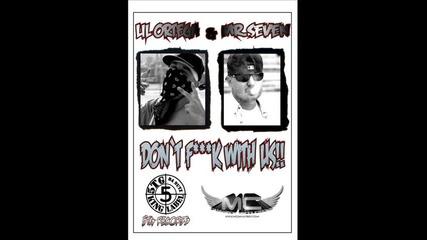 Mr. Seven & Lil Ortega - Dont Fuck With Us (prod By Mc Dannyboy)