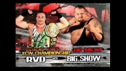 Rob Van Dam (c) vs. Big Show (ecw World Championship Match) - Ecw 04.07.2006