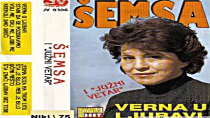 Semsa suljakovic Verna U Ljubavi 1982