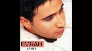 Emrah - Sensiz Ben Nefes Alamam