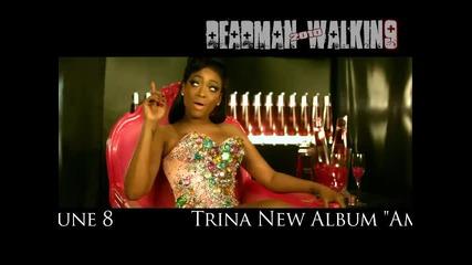 * 2010 * Trina - Thats my attitude
