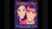 Bella-thorne Ft. Pia Mia - Bubblegum Boy [full Song]