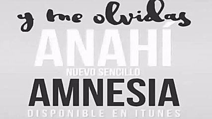 Preview * Anahi - Amnesia (lyrics)