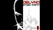 * текст и превод * Delyno - Ether Party ( Fly High )