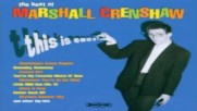 Marshall Crenshaw - You`re My Favourite Waste Of Time 1982
