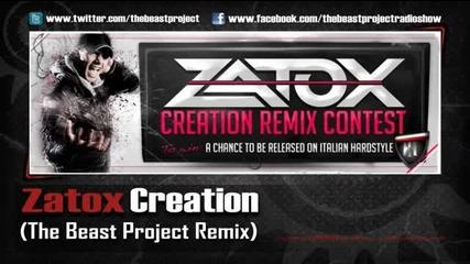 Zatox - Creation (the Beast Project Remix)