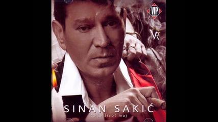 Sinan Sakic - Zivot Da Stane Ne Sme