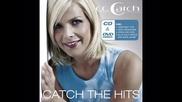 C C Catch - Stay