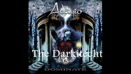 Adagio - [06] - The Darkitecht