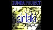 Zunda Project - Sirtaki ( Sirtaki Mix )