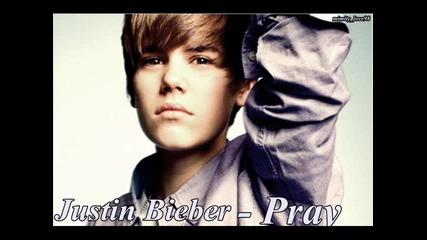 New! Justin Bieber - Pray [цялата песен]
