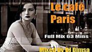 Le Cafe Paris - Living Lounge Mix Full Mix