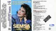 Semsa Suljakovic - Prodji sa mnom ispod duge - (audio 1989)