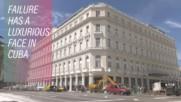 Луксозният хотел 'Хавана' е на път да изгуби гостите си