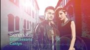 Emil Lassaria & Caitlyn - Serenata * Hd *