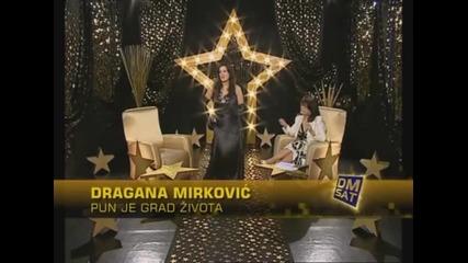 Dragana Mirkovic - Pun je grad zivota - Zvezdana staza - (TV Dm Sat)