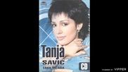 Tanja Savic - Zasto me u obraz ljubis - (audio 2005)