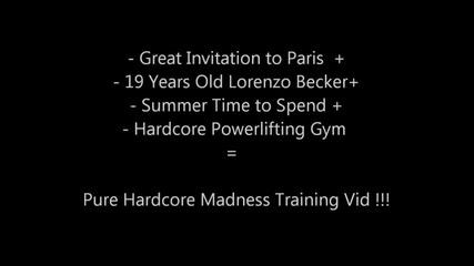 Лоренцо Бекер - Hardcore Тренировка