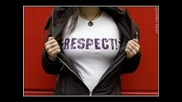 Respect - Тея Сме Ги Чували