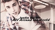 Justin Bieber - All Around The World Acoustic Version