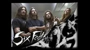 Six Feet Under - A Journey Into Darkness