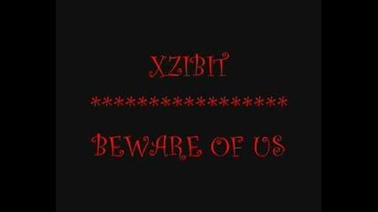 Xzibit - Beware Of Us