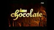 Dame chocolate - Entrada 1 (fox tv, Serbia)