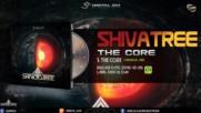 Shivatree - The Core