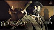 Gregory Porter - Real Good Hands