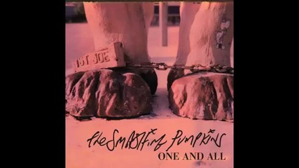 The Smashing Pumpkins - One and All