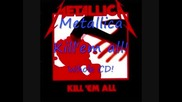 Metallica - Kill 'em all! 1983 [full album] (1983)