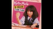Kylie Mole - I Go I Go