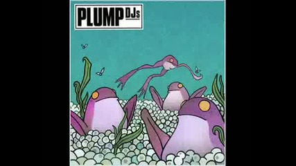 Plump Djs - Rocket Soul (original Mix).wmv
