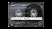 Bojan Stankovic - Moj milane