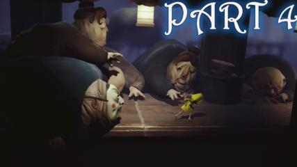Дебелаците ни гонят и искат да ни изядат! - Little Nightmaers Gameplay (Част 4)