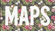 New !! Maroon 5 - Maps