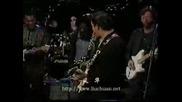 B.b. King,  Eric Clapton,  Robert Cray,  Buddy Guy,  Bonnie Raitt - Blues Jam