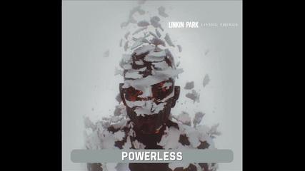 Linkin Park - Powerless New