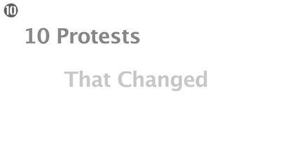 10 Протеститe, които промениха света...