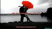!!! За Първи Път!!! Alle feat. Club Project - My All