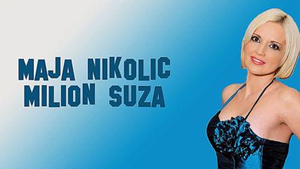 Maja Nikolic - Milion suza (hq) (bg sub)