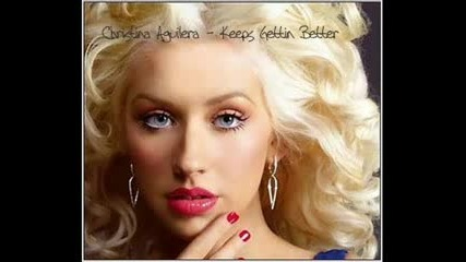 Christina Aguilera - Keeps Getting Better - New Song 2008