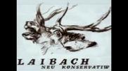 Laibach - Neu Konservatiw ( full album 1985 ) darkwave