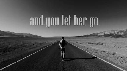 Passenger - Let Her Go Превод