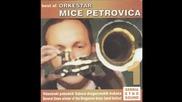 Orkestar Mice Petrovica - Pantovac - (Audio 2004)